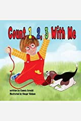 Count 1, 2, 3 with Me by Arnold, Connie (2013) Paperback Paperback