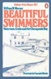 Beautiful Swimmers, William W. Warner, 0140044051
