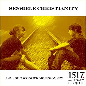 Sensible Christianity Audiobook