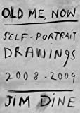 Old Me, Now, Jim Dine, 3869300388