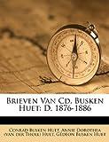 Brieven Van Cd. Busken Huet, Conrad Busken Huet, 1179622936