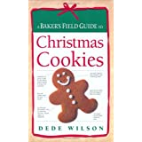 A Baker's Field Guide to Christmas Cookies (Baker's FG)