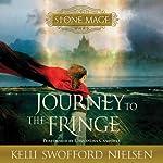 Stone Mage Wars, Vol. 1: Journey to the Fringe | Kelli Swofford Nielsen