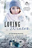 Loving Winter: Clean Wholesome Mystery and Romance Novella (Northern Intrigue Book 6)