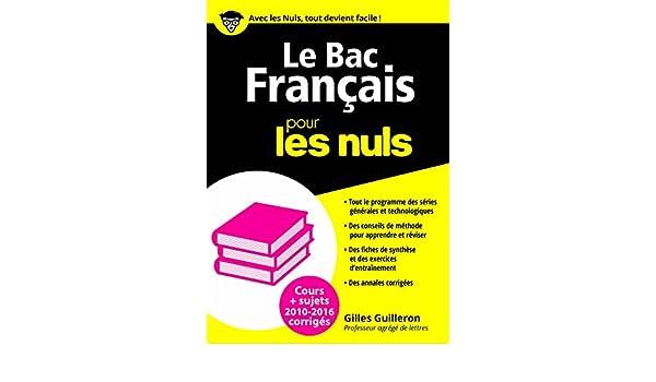 Le Bac Français 2016 pour les Nuls (BAC EN POCHE) (French Edition) eBook: Gilles GUILLERON: Amazon.es: Tienda Kindle