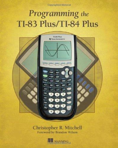 Programming the TI-83 Plus/TI-84 Plus ()
