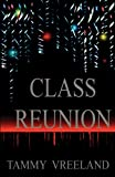 Class Reunion, Tammy Vreeland, 1608623041