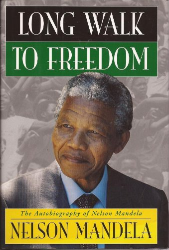 (Long Walk to Freedom: The Autobiography of Nelson)
