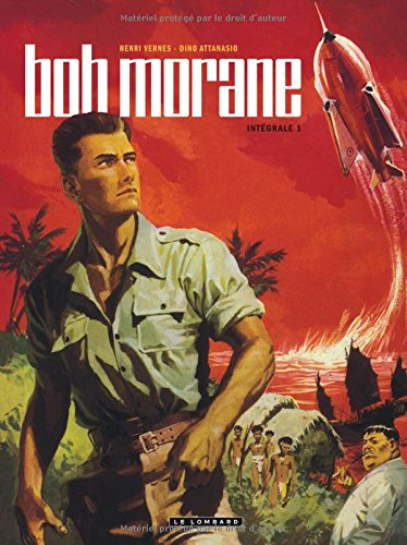 [Read] Intégrale Bob Morane nouvelle version - tome 1 - Intégrale Bob Morane nouvelle version tome 1 K.I.N.D.L.E