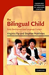 The Bilingual Child: Early Development and Language Contact