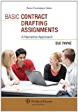 Basic Contract Drafting Assignments: A Narrative Approach (Aspen Coursebook)