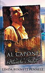 Al Capone at the Blanche Hotel