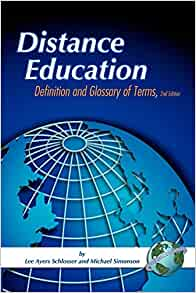 Distance Education: Definition and Glossary of Terms: Lee