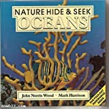 img - for Nature Hide & seek- Oceans book / textbook / text book