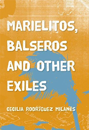 Marielitos, Balseros and Other Exiles pdf