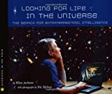 Looking for Life in the Universe, Ellen B. Jackson, 0618548866