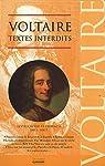 Voltaire : Textes interdits par Voltaire