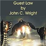 Guest Law | John C Wright