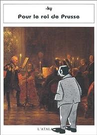 Pour le roi de Prusse par Bosetzky