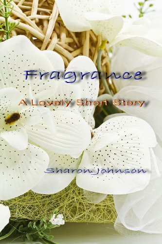 fragrance-a-lovely-short-story
