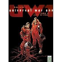 Universal War One T03 : Caïn et Abel (French Edition)