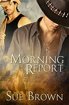 Morning Report by [Brown, Sue]