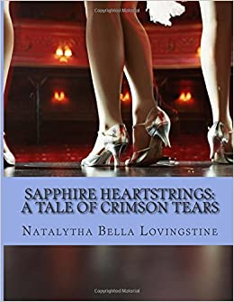 Sapphire Heartstrings: A Tale of Crimson Tears