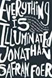 Everything Is Illuminated, Jonathan Safran Foer, 0618173870