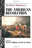 The Human Tradition in the American Revolution, , 0842027483