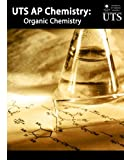 img - for UTS AP Chemistry: Organic Chemistry book / textbook / text book