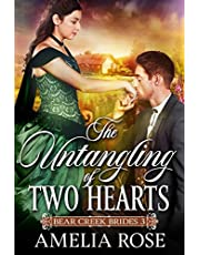 The Untangling of Two Hearts: Historical Western Mail Order Bride Romance (Bear Creek Brides Book 3)