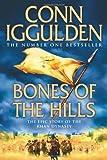 Bones of the Hills (Conqueror, Book 3)