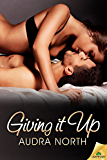Giving It Up (Pushing the Boundaries)