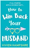 How to Win Back Your Husband by  Vivien Hampshire in stock, buy online here