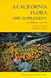 img - for A California Flora and Supplement by Philip A. Munz (1973-04-02) book / textbook / text book