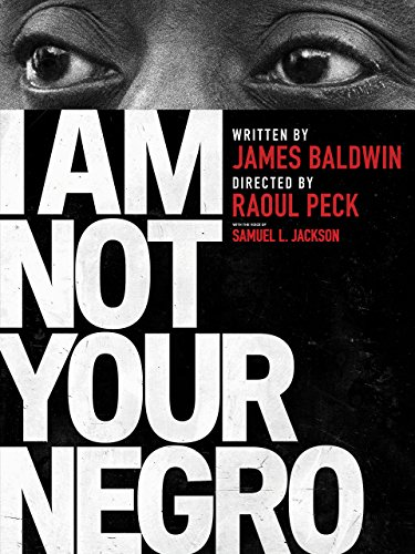 Free I Am Not Your Negro