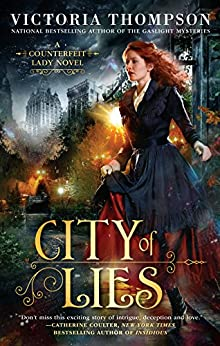 City of Lies (A Counterfeit Lady Novel) by [Thompson, Victoria]
