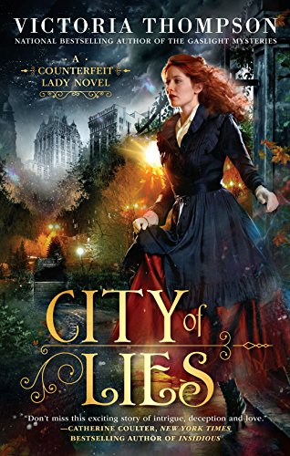 City of Lies (A Counterfeit Lady Novel Book 1)
