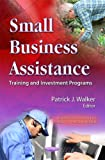 Small Business Assistance, Patrick J. Walker, 1621007073