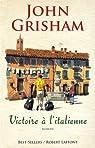 Victoire à l'italienne par Grisham