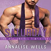 Sexy Saturday: The Billionaires Temptations, Book 6 | Annalise Wells