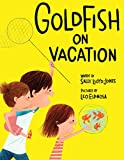 img - for Goldfish on Vacation book / textbook / text book