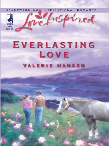 Everlasting Love  A Fresh Start Family Romance  English Edition