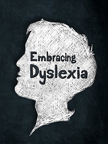 Embracing Dyslexia (Successful Reading Instruction)