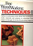 Fine Woodworking Techniques 8: Issues 44-49 (Bk. 8)