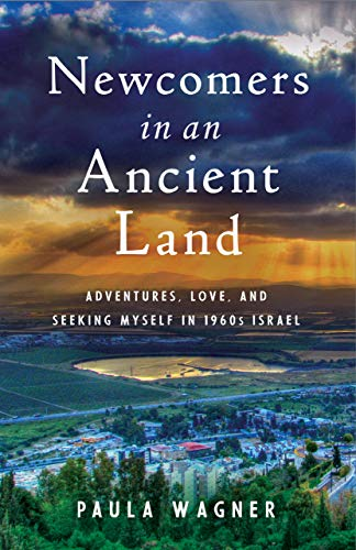 Pdf Parenting Newcomers in an Ancient Land: Adventure, Love, and Finding Myself in 1960s Israel