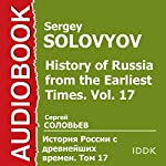 History of Russia from the Earliest Times: Vol. 17 [Russian Edition] | Sergey Solovyov