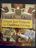 img - for Great 2 X 4 Projects for Outdoor Living book / textbook / text book