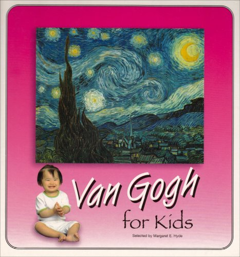 Van Gogh For Kids (Great Art for Kids Series)