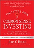 The Little Book of Common Sense Investing: The Only